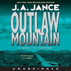 Outlaw Mountain: Joanna Brady Mysteries, Book 7 | [J. A. Jance]