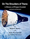 img - for On The Shoulders of Titans: A History of Project Gemini (Annotated & Illustrated) (NASA History Series) book / textbook / text book