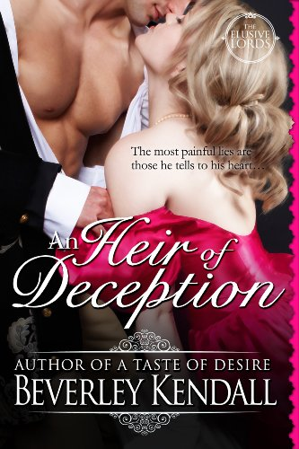 Like a little romance? Or a lot? Then we think you'll love this FREE excerpt from the Romance of the Week, Beverley Kendall's An Heir of Deception (The Elusive Lords) - 4.2 Stars on Amazon with over 20 Rave Reviews and Now $4.99 on Kindle