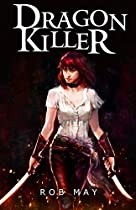 Dragon Killer (dragon Killer Trilogy Book 1)