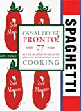 9780982739488: Canal House Cooking Volume No. 8: Pronto