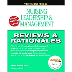 VangoNotes for Nursing Leadership and Management | [Mary Ann Hogan, Donna M. Nickitas]
