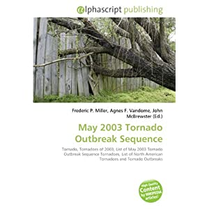 May 2003 Tornado Outbreak Sequence