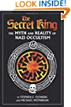 The Secret King: The Myth and Reality...