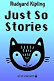 Just So Stories (Xist Classics)