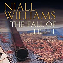 The Fall of Light (       UNABRIDGED) by Niall Williams Narrated by Gerry O'Brien
