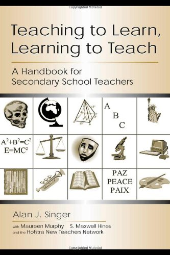 Teaching to Learn, Learning to Teach: A Handbook for...