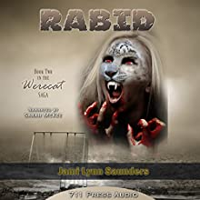 Rabid: Werecat Saga, Book 2 (       UNABRIDGED) by Jami Lynn Saunders Narrated by Sarah McKee