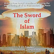 The Sword of Islam Audiobook by J.D. Sinclair Narrated by George Emitts