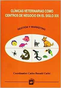 Clinicas Veterinarias Como Centros de Negocios (Spanish Edition