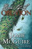 Beautiful Oblivion: A Novel (Maddox Brothers)