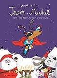 """Afficher """"Jean-Michel et le Père-Noël au bout du rouleau"""""""