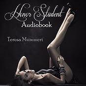 Honor Student: Volume 1 | Teresa Mummert