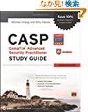 CASP: CompTIA Advanced Security Practitioner Study Guide Authorized Courseware: Exam CAS-001 (Comptia Study Guide)