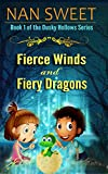 Fierce Winds and Fiery Dragons (Dusky Hollows Book 1)