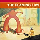 Yoshimi Battles The Pink Robots [VINYL] The Flaming Lips