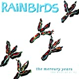 1987-1994: Best Of The Mercuryby Rainbirds