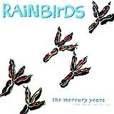 1987-1994: Best Of The Mercuryby Rainbirds
