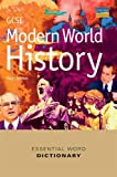 Gcse Modern World History Essential Word Dictionary (Essential Word Dictionaries)
