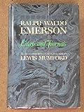 Ralph Waldo Emerson: Essays and Journals