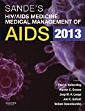 Sandes HIV/AIDS Medicine: Medical Management of AIDS 2013, 2e