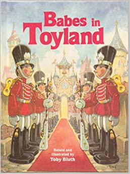 Babes in Toyland: Toby Bluth: 9780824981495: Amazon.com: Books