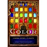 Color: A Natural History of the Palette ~ Victoria Finlay