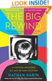 The Big Rewind: A Memoir Brought to You by Pop Culture
