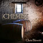 The Chemist: Based on a True Story | Chris Blewitt