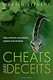 img - for Cheats and Deceits: How Animals and Plants Exploit and Mislead book / textbook / text book