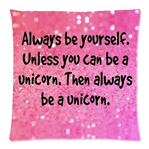 Funny-Pink-Glittering-Always-Be-Yourself-Unless-You-Can-Be-a-Unicorn-Cushion-Case-Square-Pillowcase-Cushion-Case-Throw-Pillow-Cover-with-Invisible-Zipper-Closure-18x18-inches-One-sided-Print