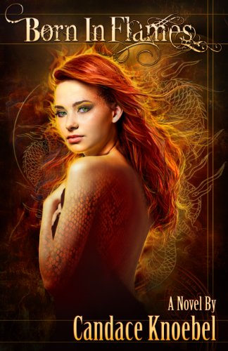 Born in Flames (Born in Flames Trilogy) by Candace Knoebel