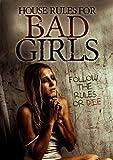 House Rules for Bad Girls [DVD] [2009] [Region 1] [US Import] [NTSC]