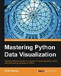 Mastering Python Data Visualization