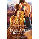 Highlander Mine (       UNABRIDGED) by Juliette Miller Narrated by Carolyn Bonnyman