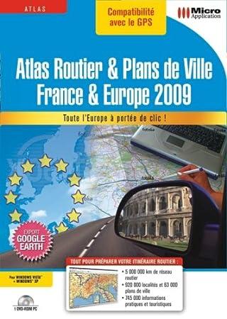 Atlas Routier & Plans de Ville - France & Europe 2009