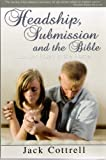 img - for Headship, Submission, and the Bible book / textbook / text book