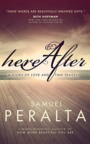 Hereafter: A Story of Love and Time Travel