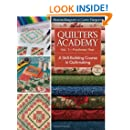 Quilter's Academy Vol. 1--Freshman Year: A Skill-Building Course in Quiltmaking