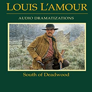 South of Deadwood (Dramatized) Performance