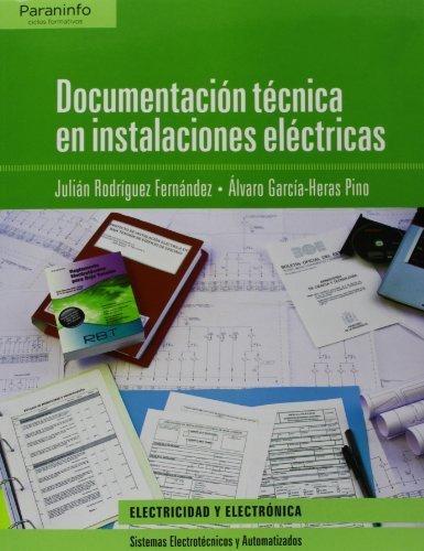Documentación técnica en instalaciones eléctricas (Electricidad Electronica)