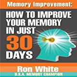 img - for Memory Improvement: How to Improve Your Memory in Just 30 Days book / textbook / text book