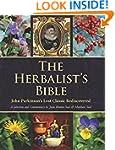 The Herbalist's Bible: John Parkinson...