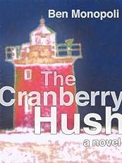 The Cranberry Hush: A Novel