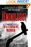 The Demonologist: The Extraordinary C...