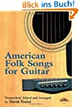 American Folk Songs for Guitar (Dover...