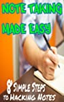 Better Note Taking Made Easy (Revised...