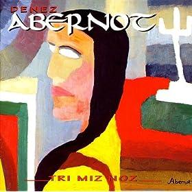 Denez Abernot - Tri Miz Noz