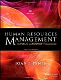 Human Resources Management for Public and Nonprofit Organizations: A Strategic Approach (Essential Texts for Nonprofit and Public Leadership and Management)