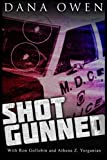 img - for Shotgunned: The long ordeal of a wounded cop seeking justice book / textbook / text book